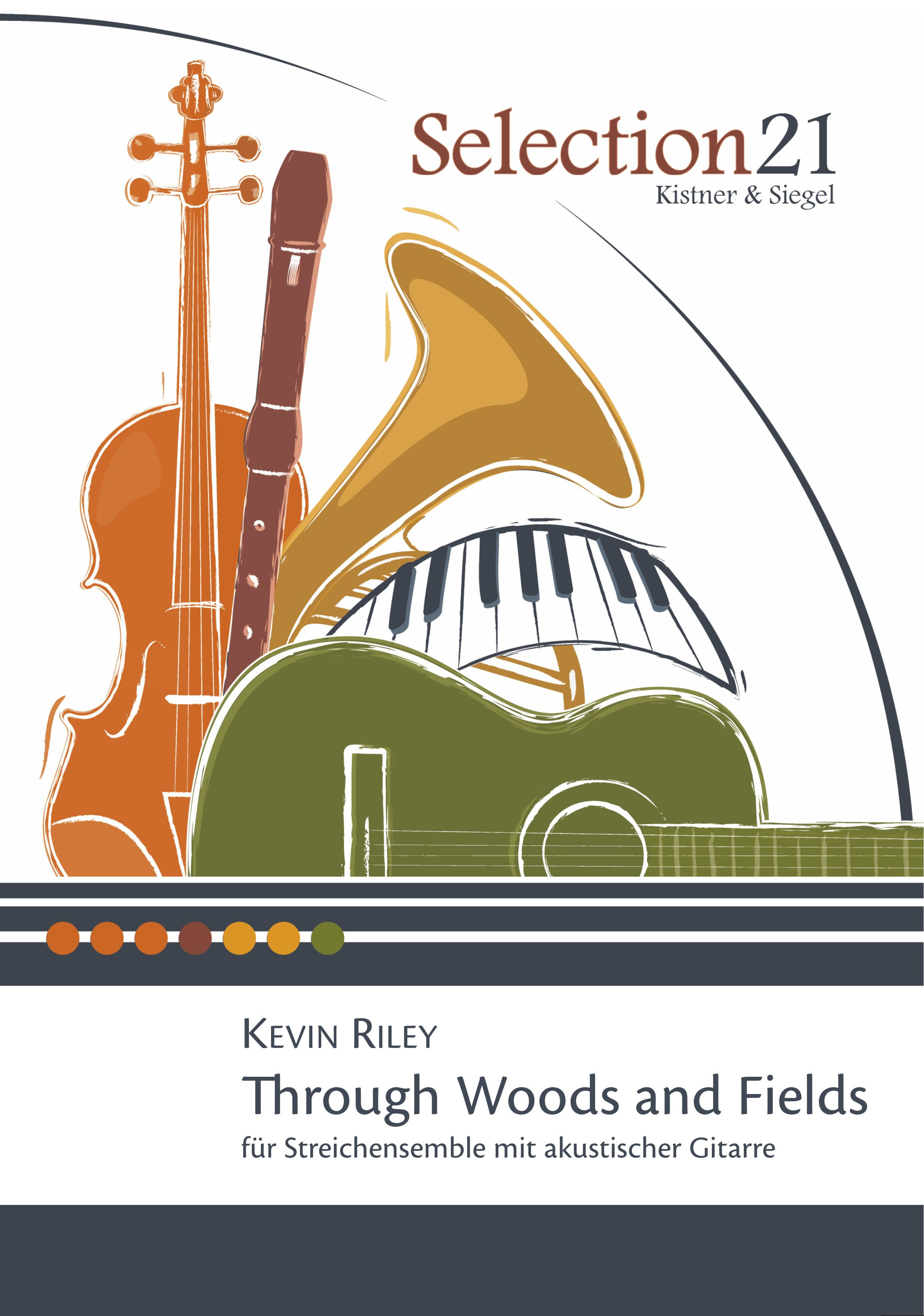 Through Woods and Fields Kevin Riley