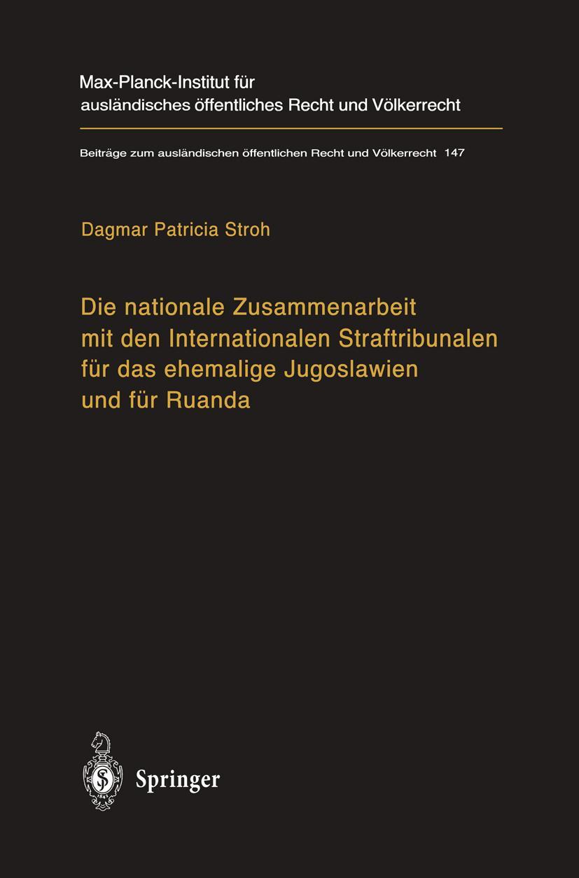Die nationale Zusammenarbeit mit den Internationalen Straftribunalen für da ...