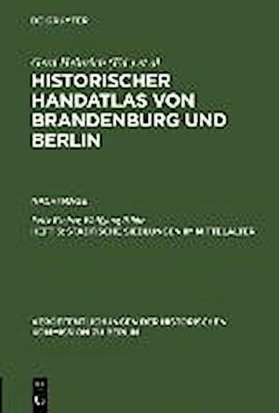 Historischer Handatlas von Brandenburg und Berlin. Nachträge Heft 3