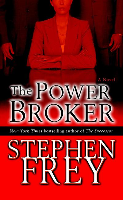 The Power Broker: A Novel (Christian Gillette, Band 3)