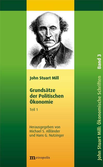 Schriften zur Politischen Ökonomie in fünf Bänden / Grundsätze der politischen Ökonomie Grundsätze der politischen Ökonomie, 3 Bde.