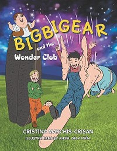 Bigbigear and the Wonder Club