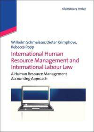 International Human Resource Management and International Labour Law: A Human Resource Management Accounting Approach
