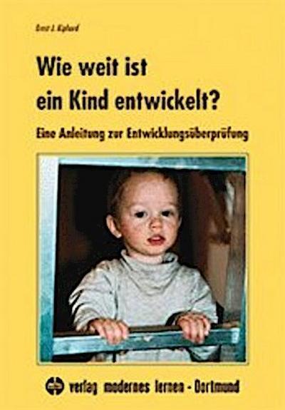 Wie weit ist ein Kind entwickelt?