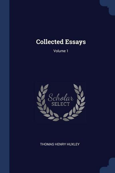 Collected Essays; Volume 1