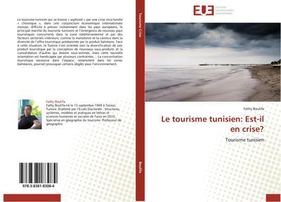 Le tourisme tunisien: Est-il en crise?