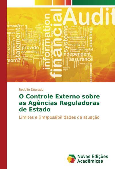 O Controle Externo sobre as Agências Reguladoras de Estado - Rodolfo Dourado