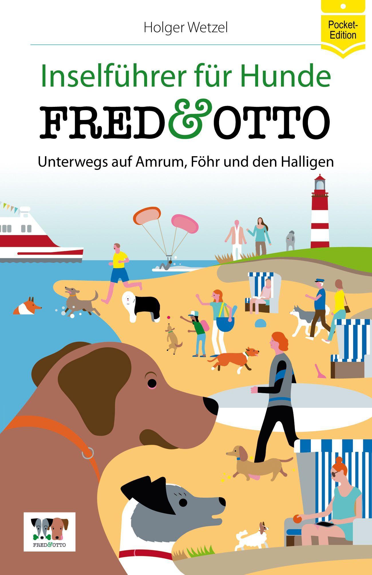 FRED & OTTO unterwegs auf Amrum, Föhr und den Halligen (Pocket-Edition), Ho ...