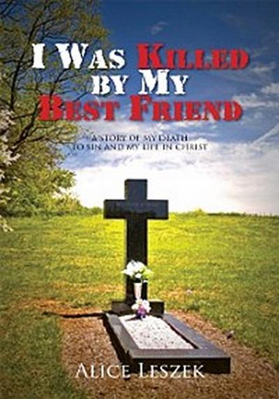 I Was Killed by My Best Friend