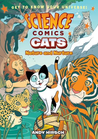 Science Comics: Cats: Nature and Nurture