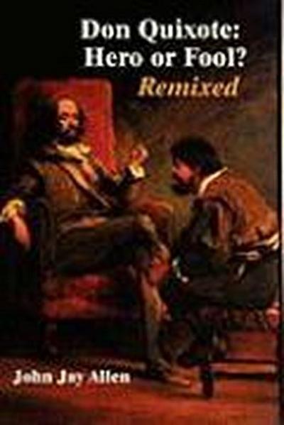 Don Quixote: Hero or Fool? Remixed (Hardback)