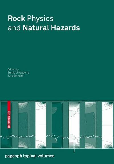 Rock Physics and Natural Hazards