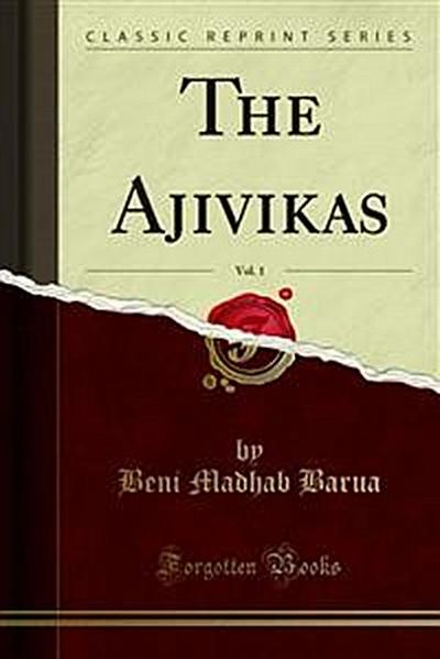The Ajivikas