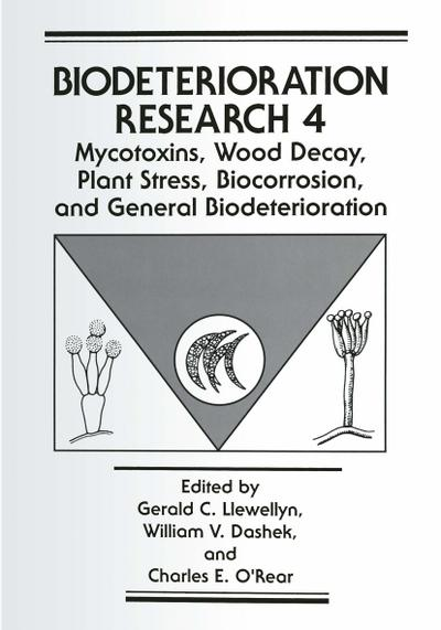 Mycotoxins, Wood Decay, Plant Stress, Biocorrosion, and General Biodeterioration