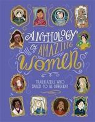 Anthology of Amazing Women