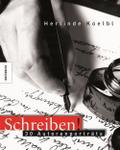 Schreiben!; 30 Autorenporträts   ; Fotos v. Koelbl, Herlinde; 150 farb. Abb. -