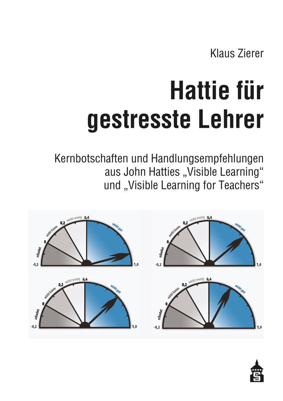 Hattie für gestresste Lehrer Klaus Zierer