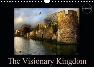 The Visionary Kingdom (Wall Calendar 2019 DIN A4 Landscape)