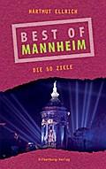 Best of Mannheim; Die 50 Ziele; Deutsch; Farbfotos