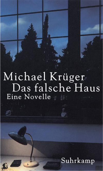 Das falsche Haus: Eine Novelle