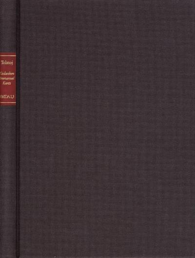 Forschungen und Materialien zur deutschen Aufklärung / Abteilung I: Texte zur Philosophie der deutschen Aufklärung. Tolstoj, Lev Nikolaevič: Gedanken Immanuel Kants