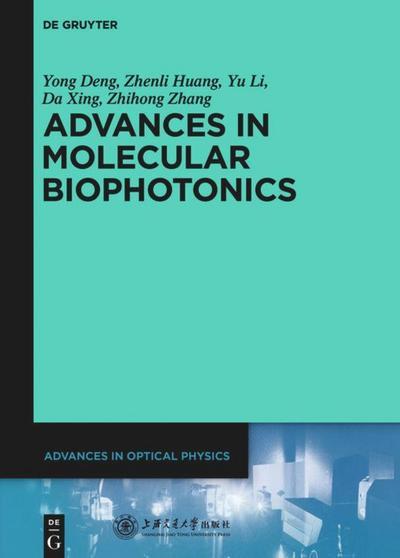 Advances in Molecular Biophotonics
