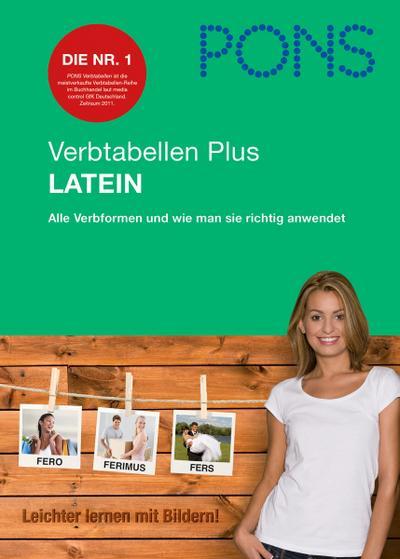PONS Verbtabellen Plus Latein: Alle Verbformen und wie man sie richtig anwendet von Hahn. Rainer (2012) Broschiert