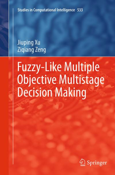 Fuzzy-Like Multiple Objective Multistage Decision Making