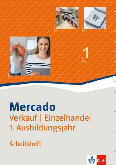 Mercado 1 Verkauf/Einzelhandel. Arbeitsheft 1. Ausbildungsjahr