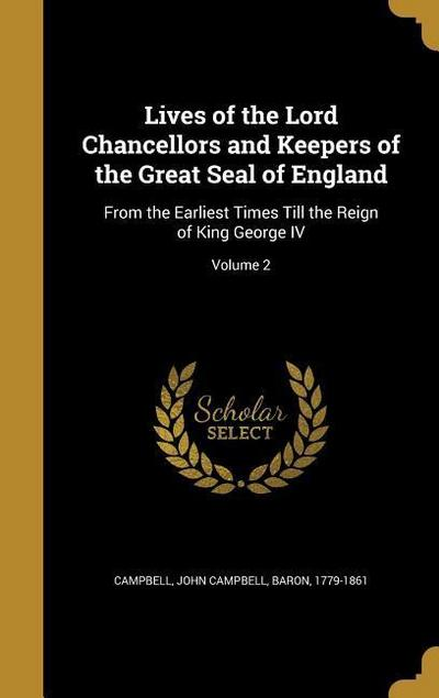 LIVES OF THE LORD CHANCELLORS