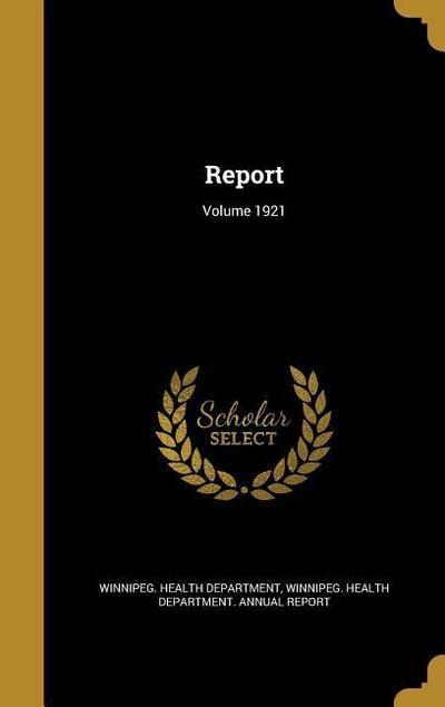 REPORT VOLUME 1921