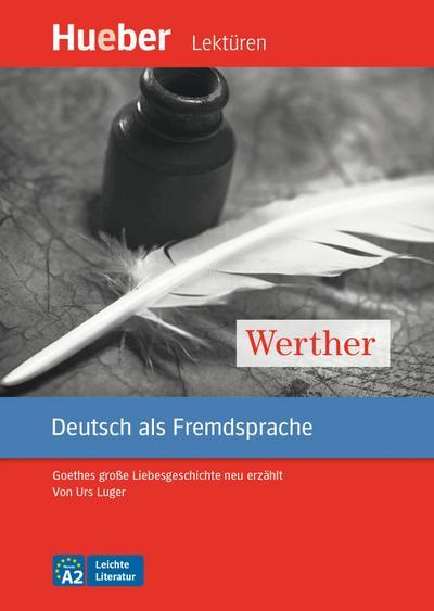 Werther. Leseheft mit Audio online