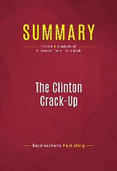 Summary: The Clinton Crack-Up