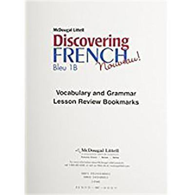 Discovering French, Nouveau!: Lesson Review Bookmarks Deuxieme Partie Level 1b