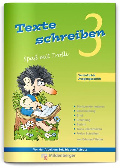 Texte schreiben - Spaß mit Trolli 3, Vereinfachte Ausgangsschrift