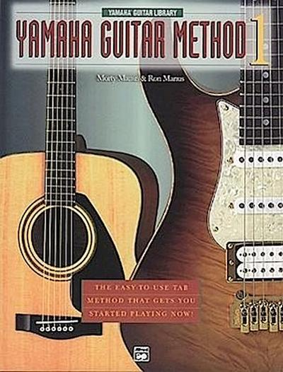 Yamaha Guitar Method, Bk 1: The Easy-To-Use Tab Method That Gets You Started Playing Now!