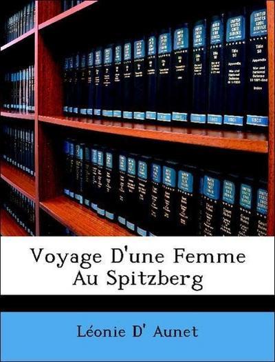 Voyage D'une Femme Au Spitzberg