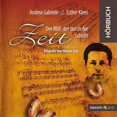 Der Ruf, der durch die Zeit schallt - Novum Pro Verlag - Audio CD, Deutsch, G. Andrea  E. Klees, ,