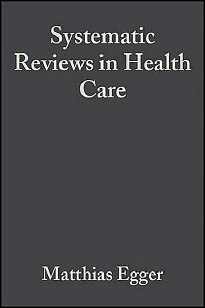 Systematic Reviews in Health Care