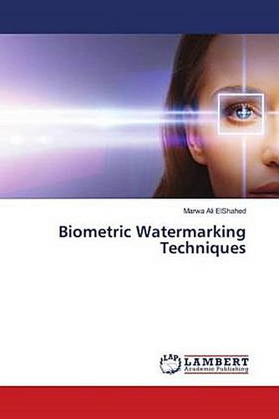 Biometric Watermarking Techniques