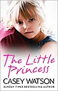The Little Princess: The shocking true story  ...