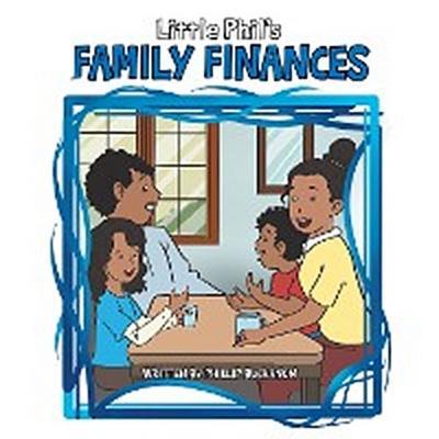 Little Phil's Family Finances