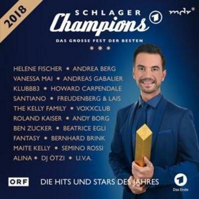Schlager Champions 2018-Das Groáe Fest Der Besten