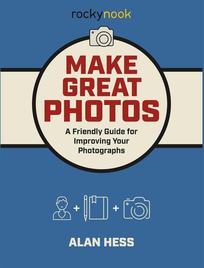 Make Great Photos