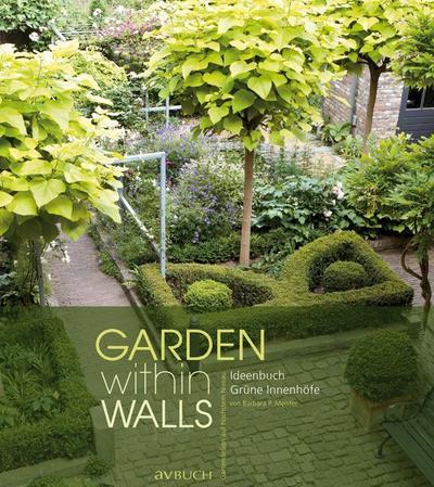 Garden within walls: Grüne Innenhöfe