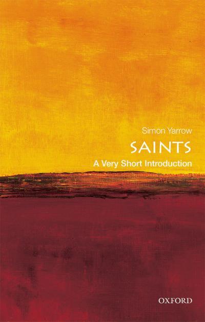 Saints: A Very Short Introduction