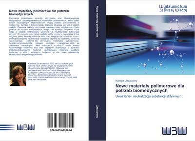 Nowe materialy polimerowe dla potrzeb biomedycznych