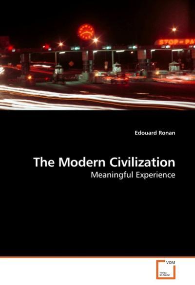 The Modern Civilization