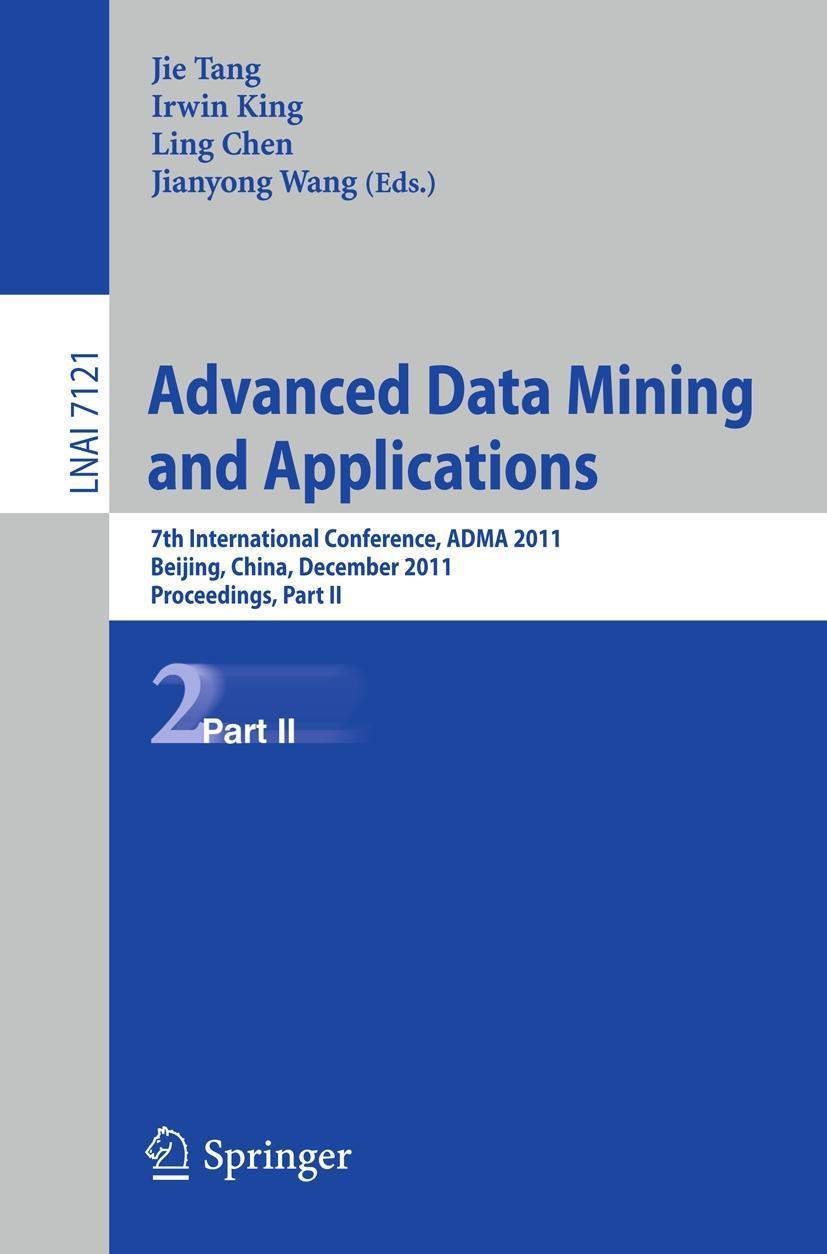 Advanced Data Mining and Applications, Jie Tang