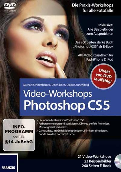 Schmitthäuser, M: Photoshop CS5-Workshops/DVD-ROM